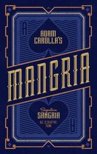 Adam Carolla Mangria